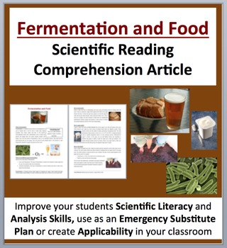 Fermentation and Food - How It's Done - Science Reading Article