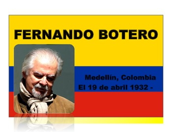 Fernando Botero Presentation and Student Activities