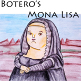 Fernando Botero's Mona Lisa - Digial Task Cards
