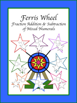 Ferris Wheel: Fraction Addition and Subtraction of Mixed Numerals