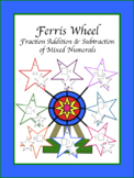 Ferris Wheel: Fraction Addition & Subtraction Mixed Numerals Distance Learning