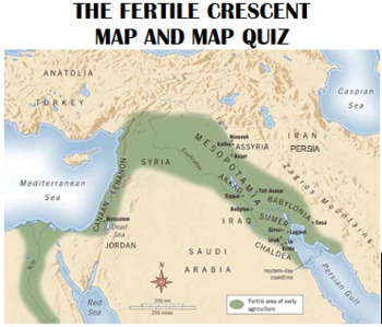 The Fertile Crescent Map Fertile Crescent Map and Map Quiz by Top Scholar Today | TpT The Fertile Crescent Map