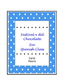 Festival * del Chocolate for Spanish Class