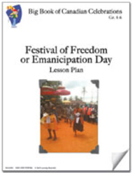 Festival of Freedom or Emancipation Day Lesson Plan Grades 4-6