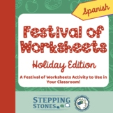 Festival of Worksheets - Holiday Edition - SPANISH