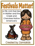Festivals Matter! A PBL with Matter and the Creek and Cher