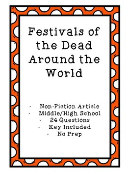 Festivals of the Dead Around the World - Halloween - Article & Questions