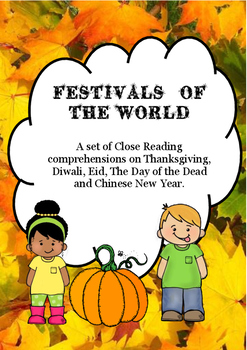 Close Reading: Comprehensions -  Festivals of the world