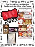 Fetal Alcohol Spectrum Disorders Egg Demo Observation Record - Child Development