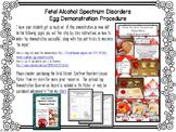 Fetal Alcohol Spectrum Disorders Egg Demo Procedure (FASD)