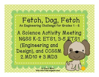 An Engineering Challenge for NGSS K-2 ETS1, 3-5 ETS1