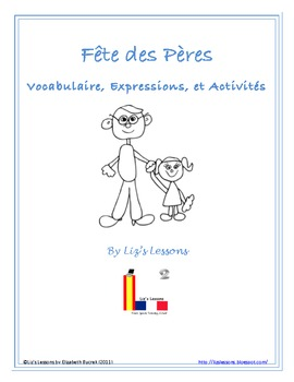 Fete Des Peres! Father's Day Vocabulary and Activities!