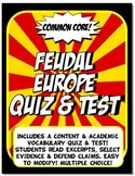 Feudal Europe Quiz and Test Common Core Writing and Literacy