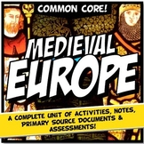 Feudal Europe or Medieval Europe Unit Plan, Activity & Note Bundle