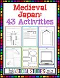 Feudal - Medieval Japan: 43 Activities