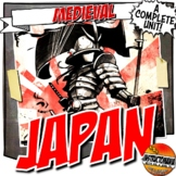 Feudal or Medieval Japan Unit Plan Set: Common Core Lesson Activity Set