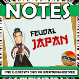 Feudal Japan Powerpoint Notes With Check for Understanding Questions