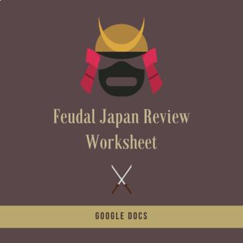 Feudal Japan Review Worksheet - Google Docs