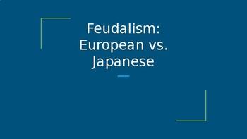 Feudalism: Europe vs. Japan