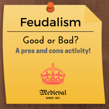 Feudalism, Good or Bad? Free Download