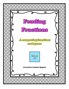 Feuding Fractions - a comparing fractions card game
