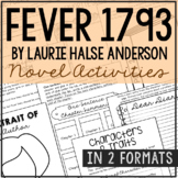 FEVER 1793 by Laurie Halse Anderson Novel Study Unit Activities, In 2 Formats
