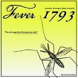 Fever 1793 Novel Activities