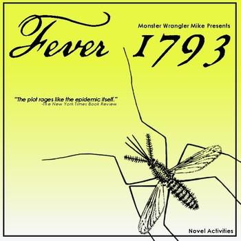 Fever 1793 Novel Activities