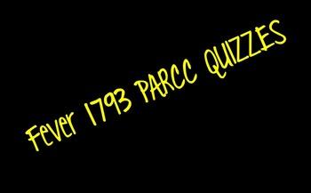 Fever 1793 PARCC Quiz Bundle
