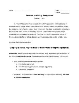 Fever, 1793- Persuasive Writing Assignment