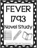 Fever 1793 Print and Go Novel Study Ideal for Guided or Independent Reading