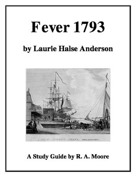 """""""Fever 1793"""" by Laurie Halse Anderson: A Study Guide"""