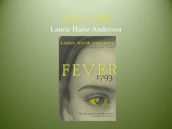 Fever 1793 (by Laurie Halse Anderson) PowerPoint