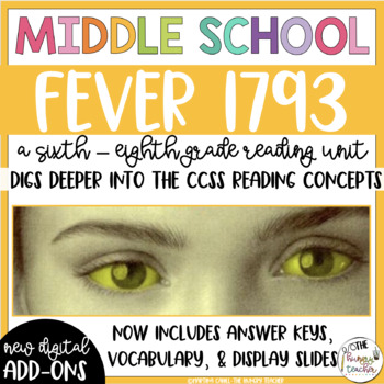 Fever 1793 by Laurie Halse Anderson-Sixth Grade Reading Unit