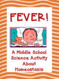 Fever! A Middle School Activity About Homeostasis