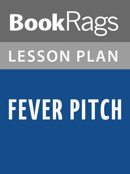 Fever Pitch Lesson Plans