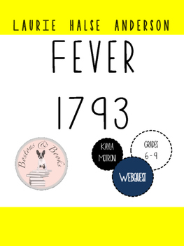 Fever 1793 by Laurie Halse Anderson Yellow Fever Webquest