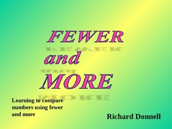 Fewer and more