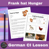 Frank hat Hunger - Comprehensible Input story for German learners