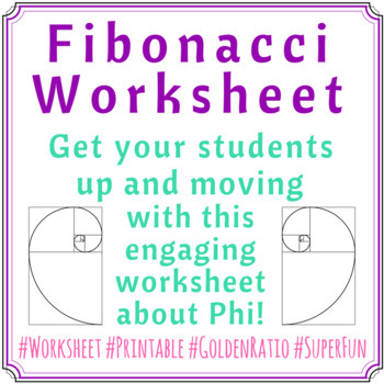 Fibonacci Worksheet By Lsummers Teachers Pay Teachers