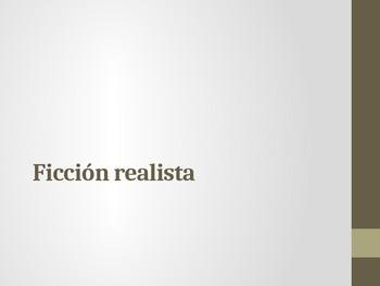 Ficción Realista/ Realistic Fiction (In Spanish)