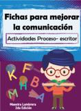 Fichas para mejorar la comunicación: Actividades proceso escritor
