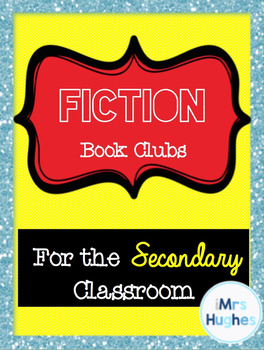 Fiction Book Club Unit for Secondary ELA!