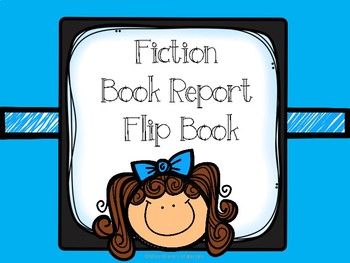 Fiction Book Report (Flip Book)