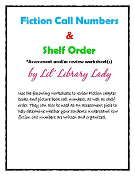 Fiction Call Numbers & Shelf Order Assessment/Review