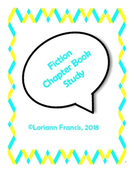 Fiction Chapter Book Study