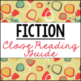 Fiction Close Reading Guide