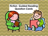 Fiction Guided Reading Question Cards
