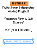 Fiction Independent Reading Project BUNDLE: [QUILT] with Rubric & [FORM]