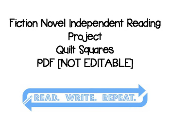 Fiction Independent Reading Project [QUILT] with Rubric: PDF